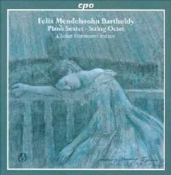 I Solisti Filarmonici Italiani - Mendelssohn: Octet for Strings Op. 20; Sextet for Piano & Strings Op. 110