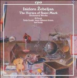 Isidora Zebeljan - Zebeljan: Orchestral Works