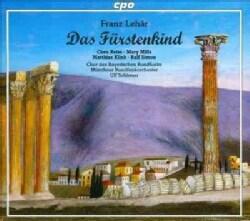 Chor Des Bayerischen Rundfunks - Lehar: Das Fuerstenkind