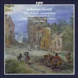 Opella Musica - Eccard: Sacred & Secular Works