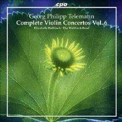 Wallfisch Band - Telemann: Complete Violin Concertos: Vol. 6