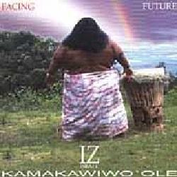 "Israel ""Iz"" Kamakawiwo'ole - Facing Future"