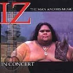 """Israel """"Iz"""" Kamakawiwo'ole - Iz in Concert"""