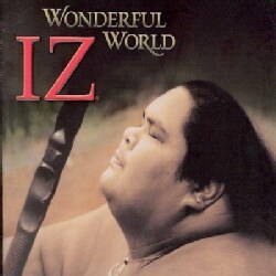 "Israel ""Iz"" Kamakawiwo'ole - Wonderful World"
