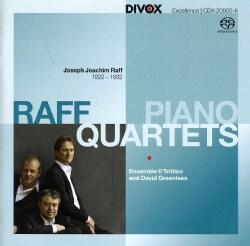Ensemble Il Trittico - Raff: Piano Quartets