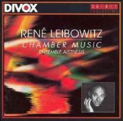 Ensemble Aisthesis - Leibowitz: Chamber Music
