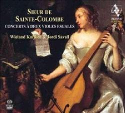 Monsieur de Sainte-Colombe - Sainte-Colombe: Concerts a Deux Violes Esgales