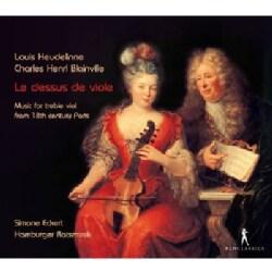 LOUIS & BLAINVILLE HEUDELINNE - LE DESSUS DE VIOLE