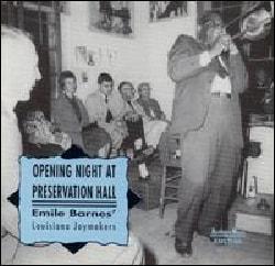 Emile Barnes - Opening Night at Preservation Hall: Louisiana Joymakers