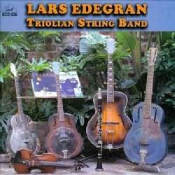 Lars Triolian String Band Edegran - Lars Edegran Triolian String Band