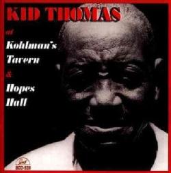 Kid Thomas - At Kohlman's Tavern & Hopes Hall