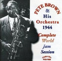 Pete Brown - The Complete 1944 World Jam Session