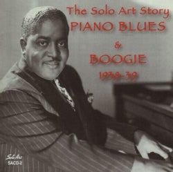 Various - The Solo Art Story: Piano Blues & Boogie 1938-1939