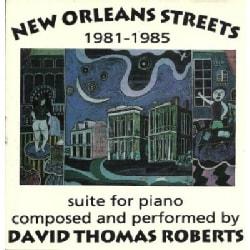 David Thomas Roberts - New Orleans Streets 1981-85