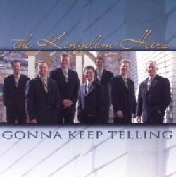Kingdom Heirs - Gonna Keep Telling