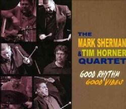 Tim Horner - Good Rhythm Good Vibes