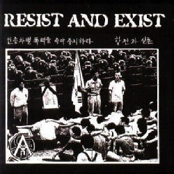 Resist And Exist - The Best Of: Resist and Exist
