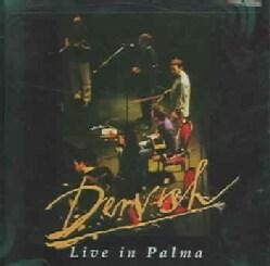 Dervish - Live in Palma