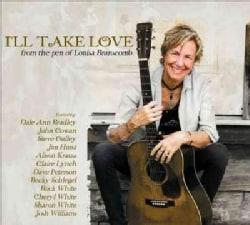Louisa Branscomb - Branscomb: I'll Take Love