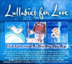 Various - Lullabies for Love: A Celtic Collection to Benefit One Home Many Hopes, Kenya