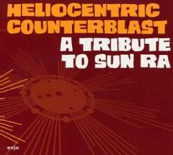 Heliocentric Counterblast - A Tribute to Sun Ra