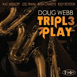Doug Webb - Triple Play