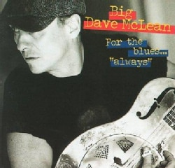 Big Dave Mclean - For the Blues Always