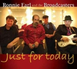 Ronnie And The Broadcasters Earl - Just for Today