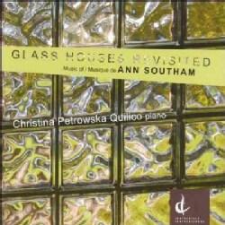 Christina Quilico Petrowska - Southam: Glass Houses Revisited