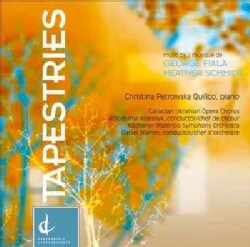 Canadian Ukrainian Opera Chorus - Fiala/Schmidt: Tapestries