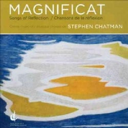 Stephen Chatman - Chatman: Magnificat: Songs of Reflection