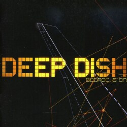 DEEP DISH - GEORGE IS ON