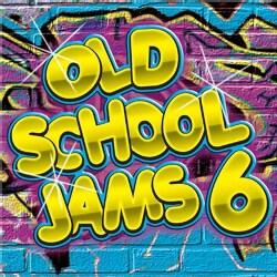 Various - Old School Jams: Vol. 6