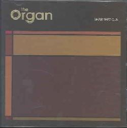 Organ - Grab That Gun