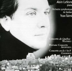 Alain Lefevre - Mathieu/Addinsel/Gershwin:Piano Concertos