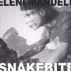 Eleni Mandell - Snakebite