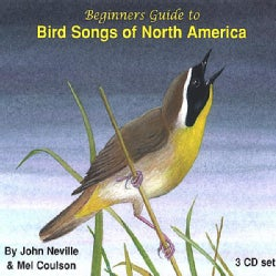 JOHN & MEL COULSON NEVILLE - BEGINNERS GUIDE TO BIRD SONGS OF NORTH AMERICA