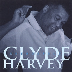 CLYDE HARVEY - RETROSPECT