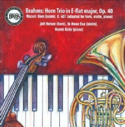 Jeff Nelson - Brahms: Trio for Horn, Violin and Piano, Op. 40