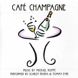 SCARLET RIVERA/TOMMY EYRE - CAFE CHAMPAGNE MUSIC BY MICHA