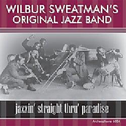Wilbur Sweatman's Original Jazz Band - Jazzin' Straight Through Paradise
