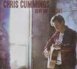 Chris Cummings - Give Me Tonight