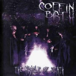 Coffin Birth - The Miracle of Death