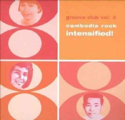 Various - Cambodia Rock Intensified!: Groove Club Vol. 3