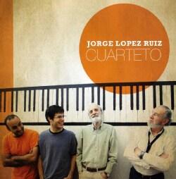 RUIZ JORGE LOPEZ - CUARTETO