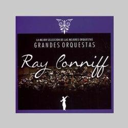RAY CONNIFF - LA MEJOR SELECCION DE LAS GRANDES ORQUESTAS