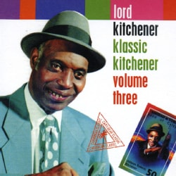 Lord Kitchener - Klassic Kitchener: Vol. 3