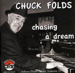 Chuck Folds - Chasing a Dream