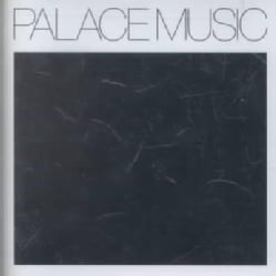 Palace Music - Lost Blues (and Other Songs)