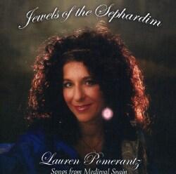 LAUREN POMERANTZ - JEWELS OF THE SEPHARDIM-SONGS FROM MEDIEVAL SPAIN